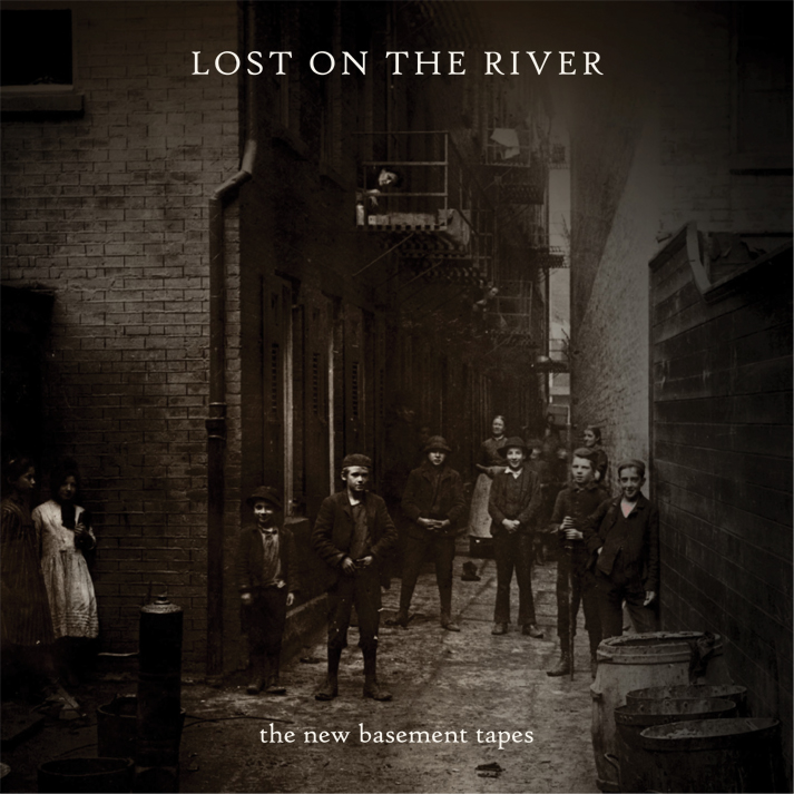 The New Basement Tapes : Lost On The River